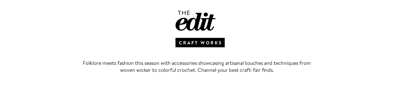 The edit: craft works shoes and accessories.
