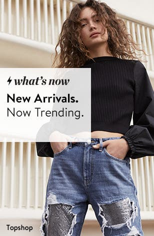 New arrivals. Now trending.