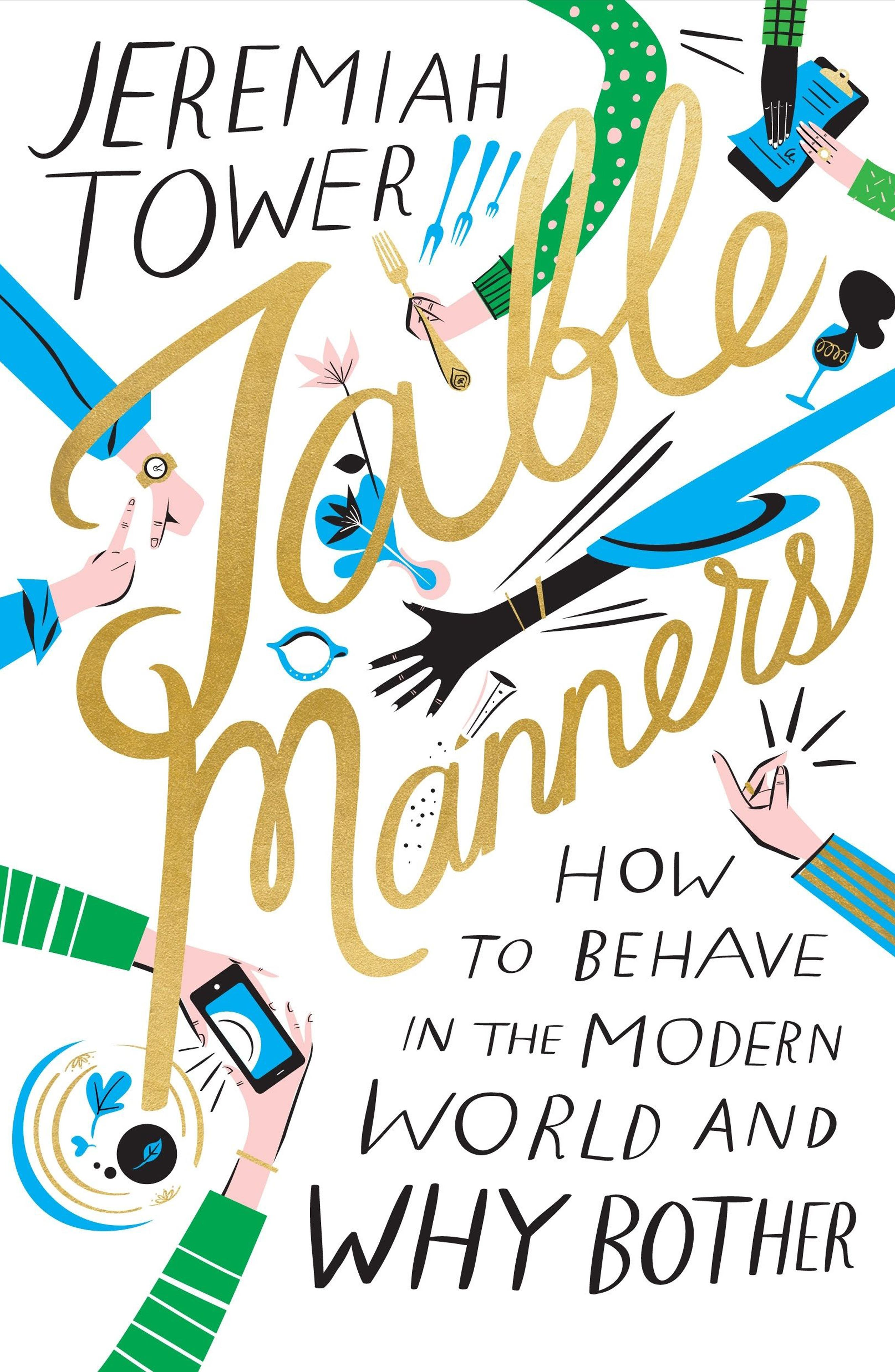 Table Manners: How to Behave in the Modern World and Why Bother Book,                         Main,                         color,