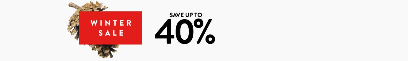 Winter Sale: save up to 40% through February 24. Buy now and pick up in store.