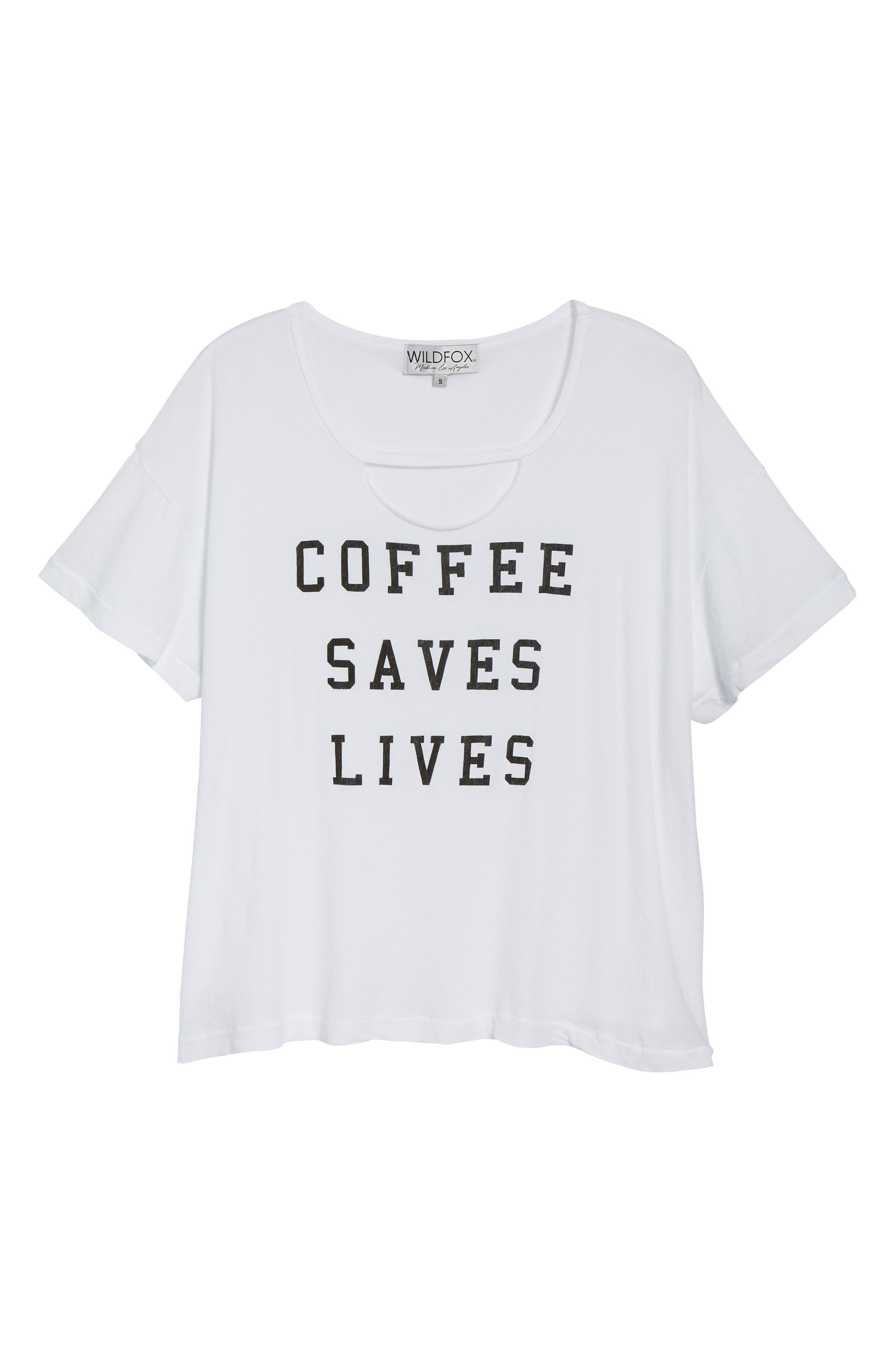 WILDFOX,                             Coffee Saves Lives Tee,                             Alternate thumbnail 6, color,                             100