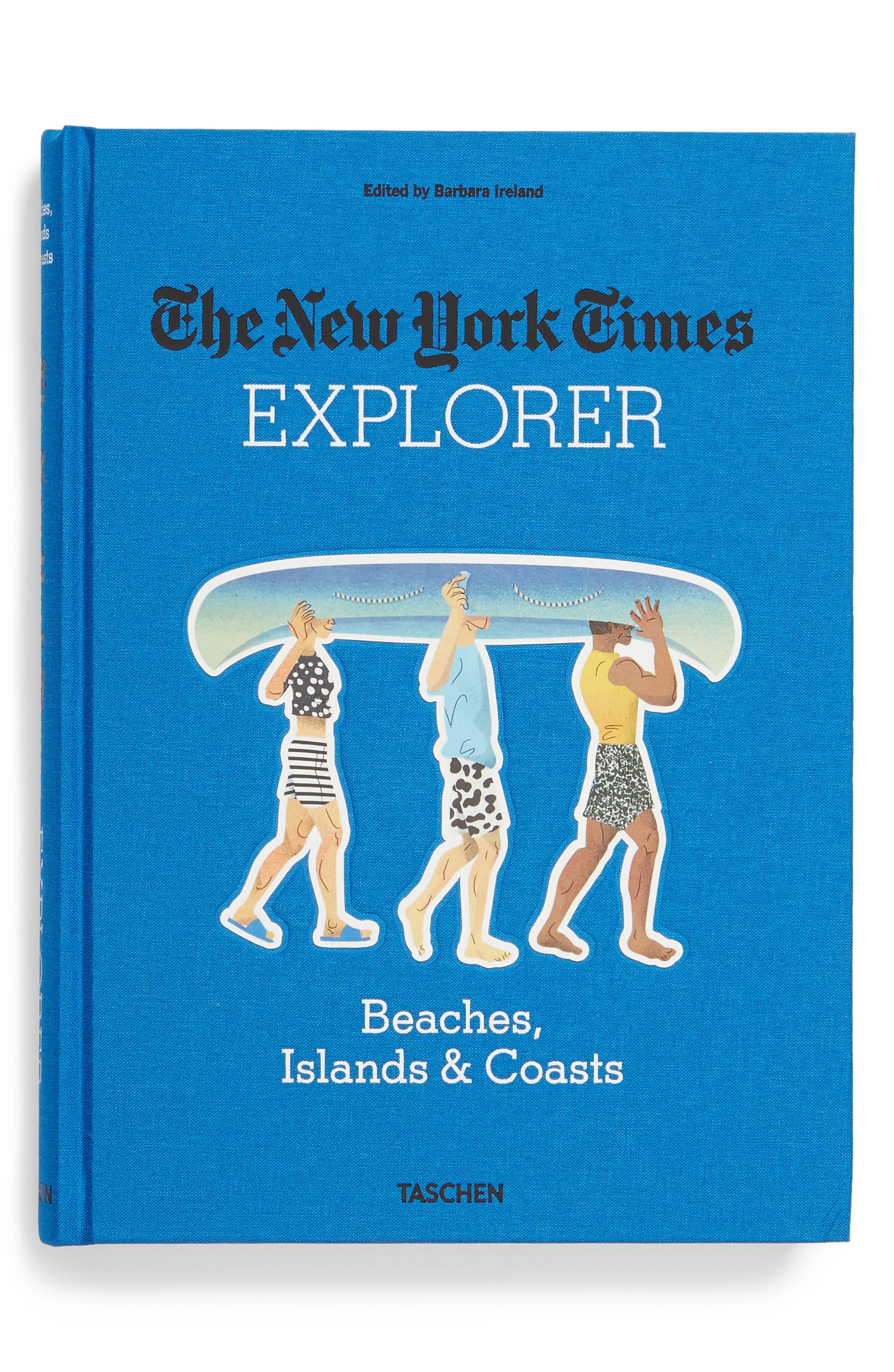 'The New York Times Explorer: Beaches, Islands & Coasts' Book,                             Main thumbnail 1, color,                             400