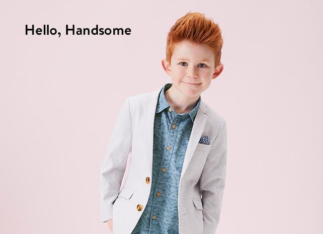 Hello, handsome.