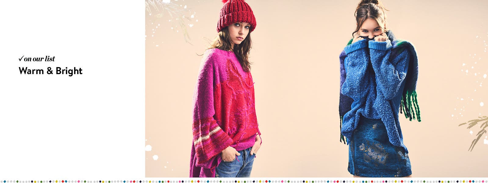 Warm and bright: Free People sweaters.