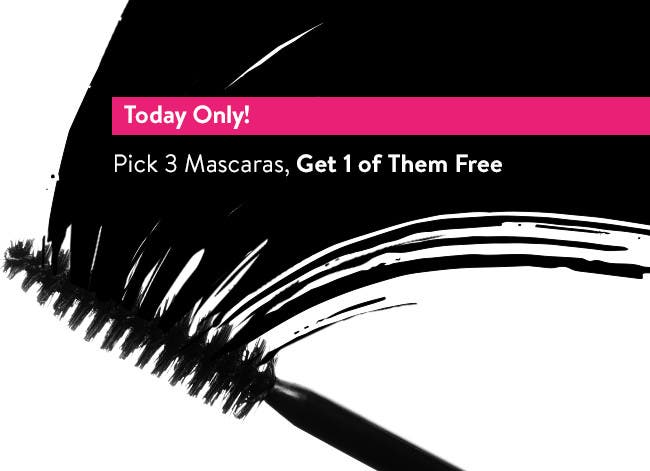 Pick three mascaras, get one of them free today only.