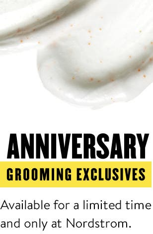 Anniversary Sale Grooming & Cologne Exclusives.
