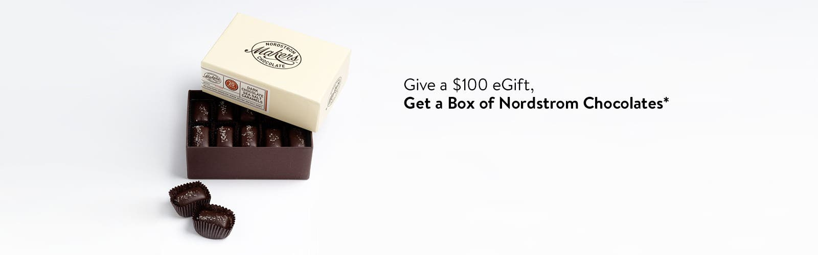 Give a $100 eGift, get a box of chocolates.