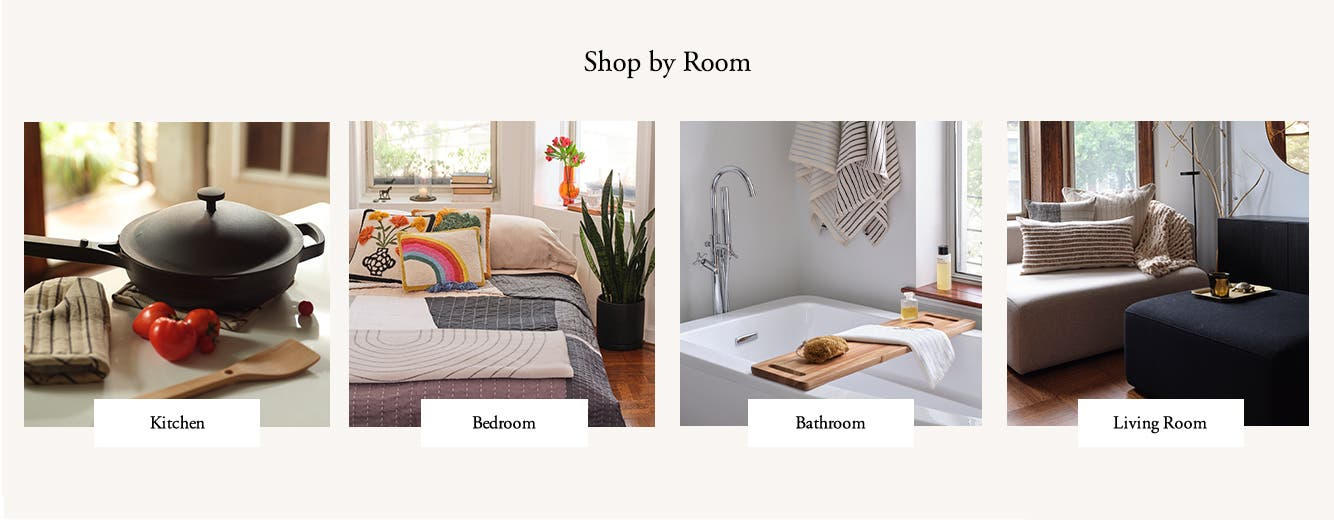 Shop by room.