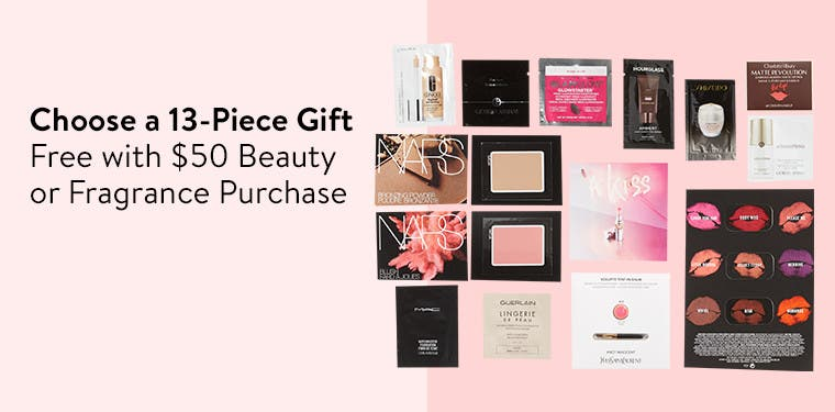 Choose your 13-piece gift with purchase.