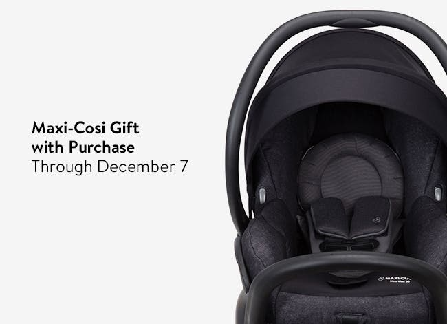 Maxi-Cosi gift with purchase.