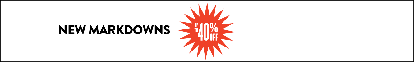 New pre-holiday markdowns: up to 40% off! Savings for the whole family.