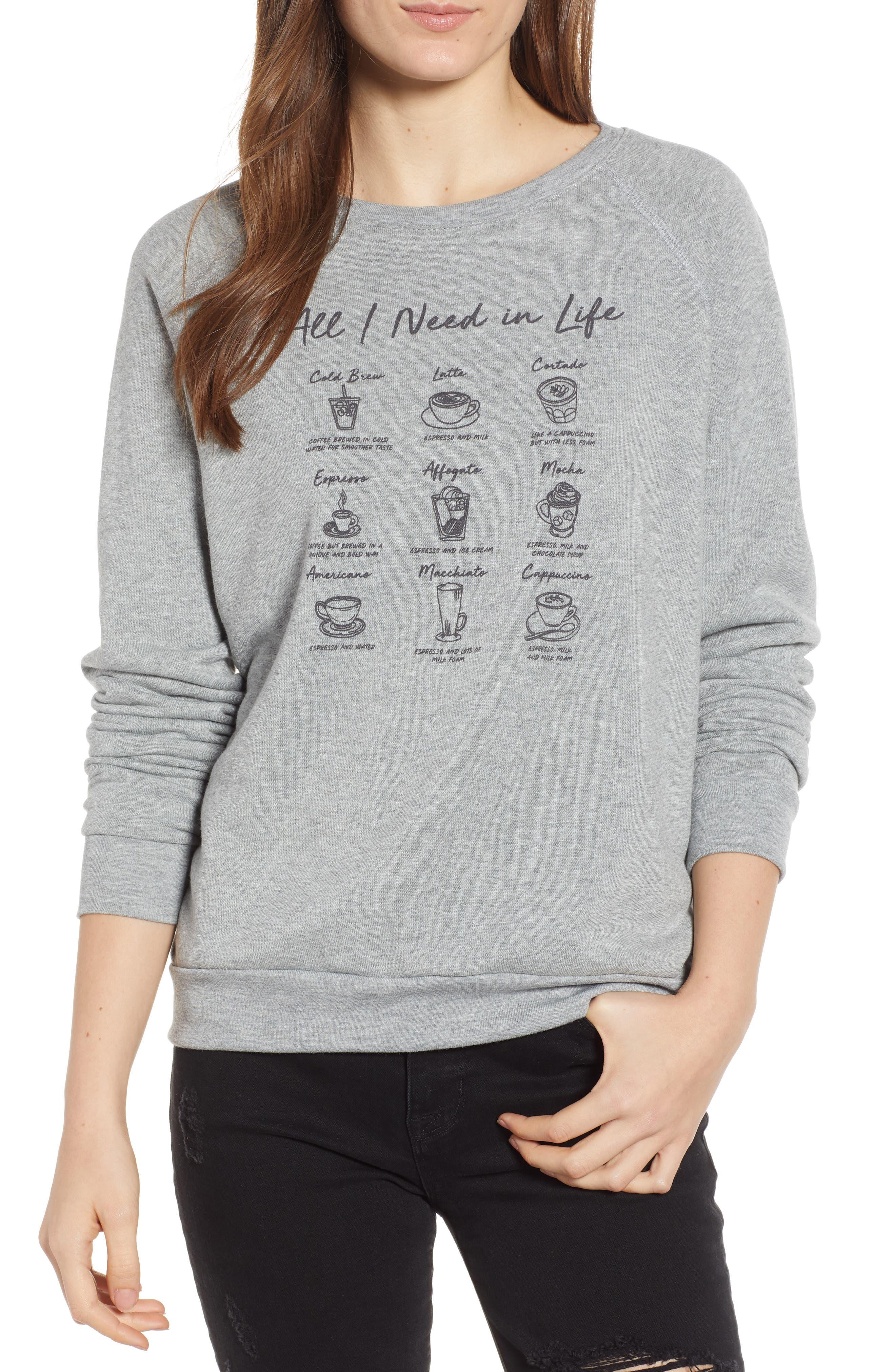 PROJECT SOCIAL T All I Need Is Coffee Sweatshirt in Heather Grey