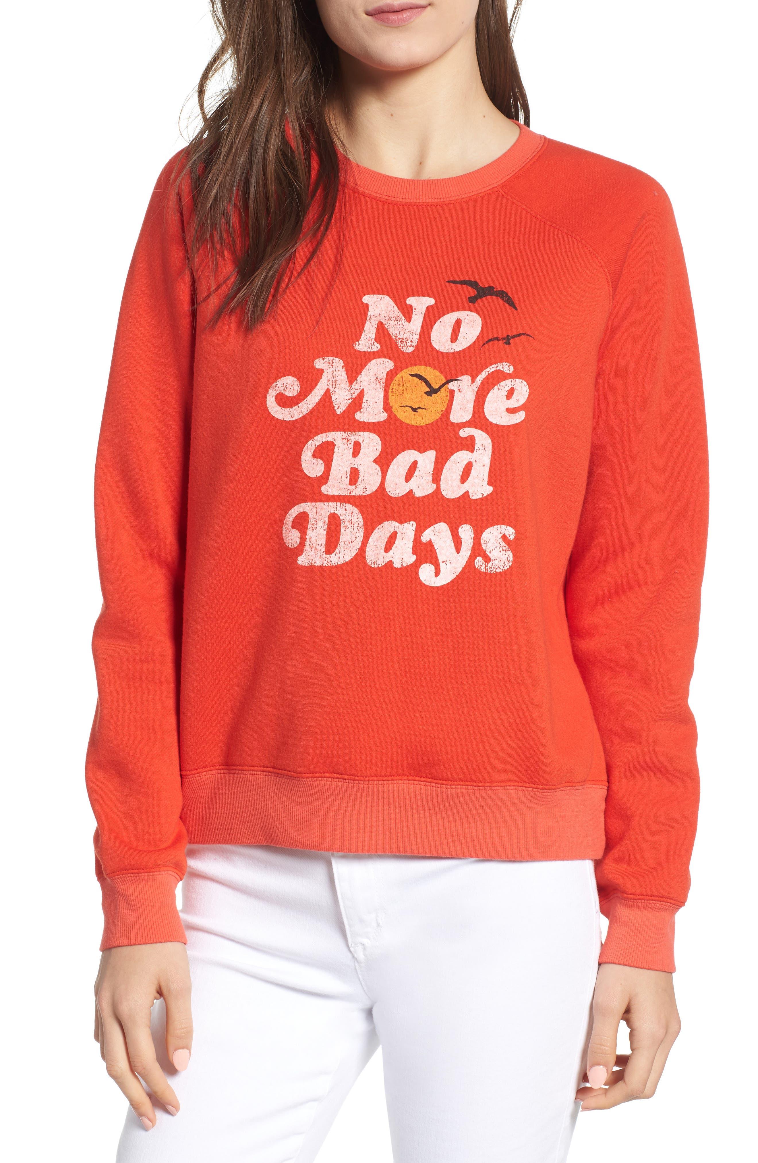 No Bad Days Sweatshirt,                             Main thumbnail 1, color,                             607