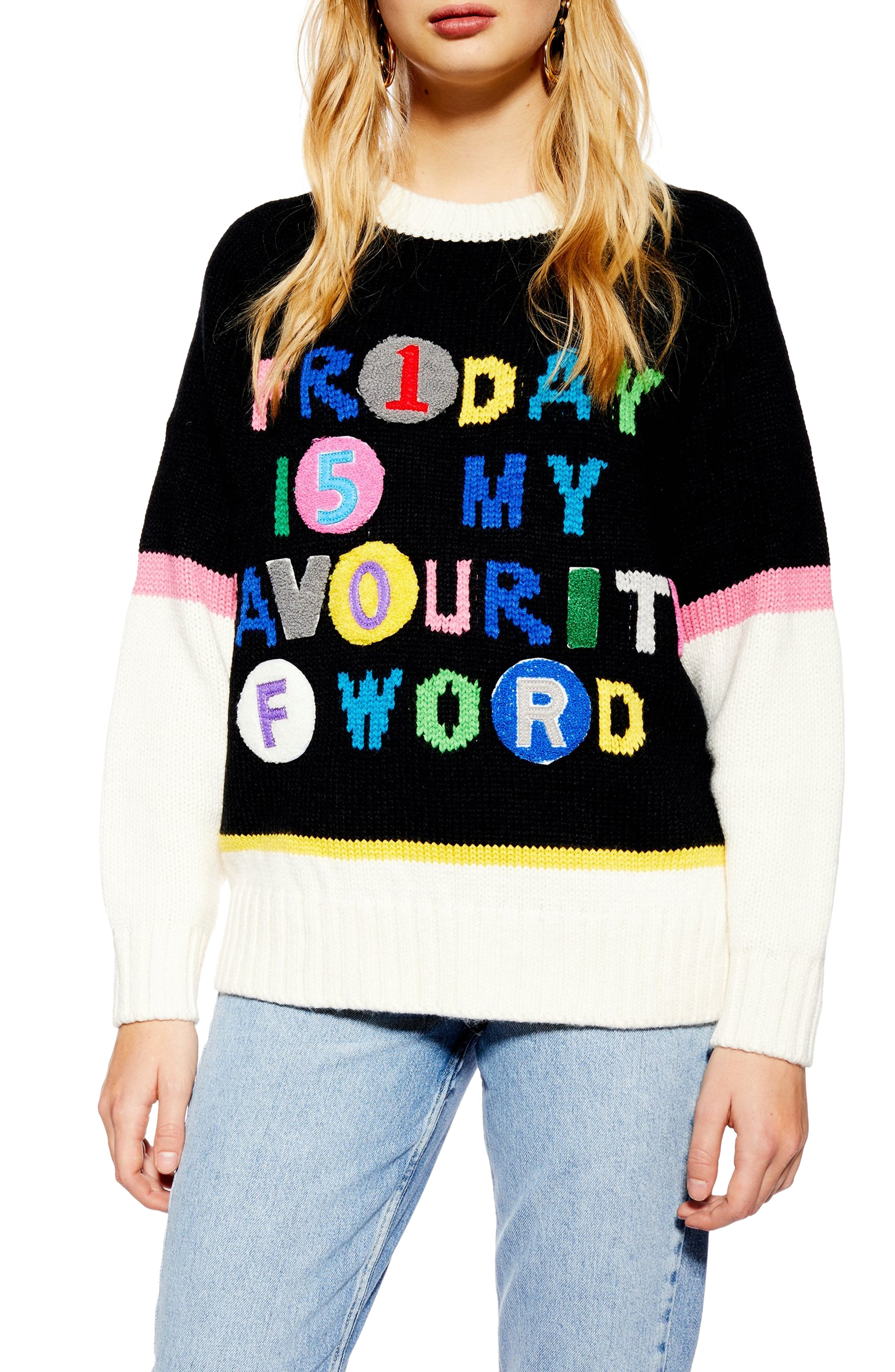 Topshop Friday Is My Fave Sweater, US (fits like 10-12) - Black