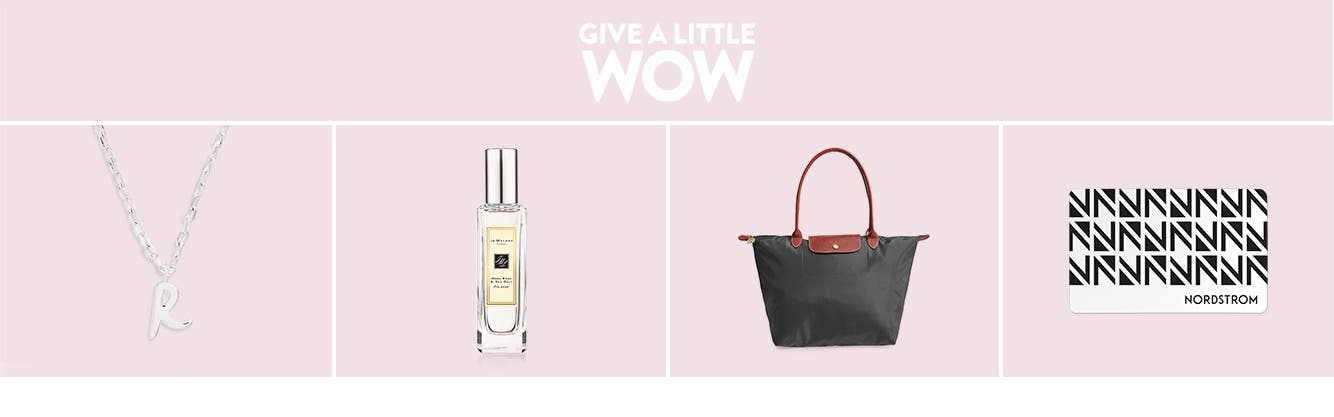 Give a little wow: Gifts for her.