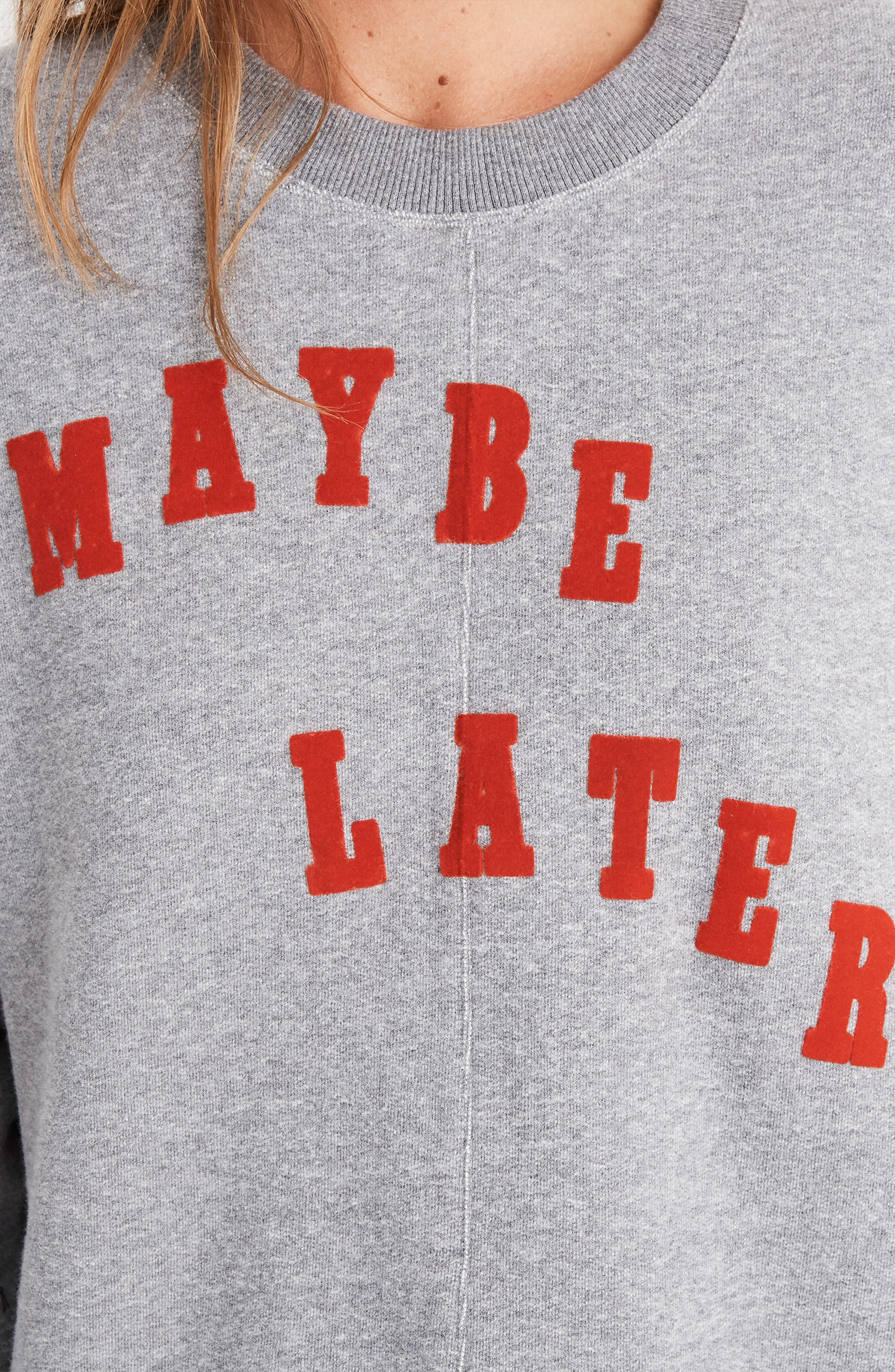 Maybe Later Mainstay Sweatshirt,                             Alternate thumbnail 4, color,                             HEATHER STONEWALL