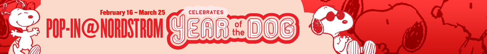 Pop In Nordstrom Celebrates Year Of The Dog February 16 March 25