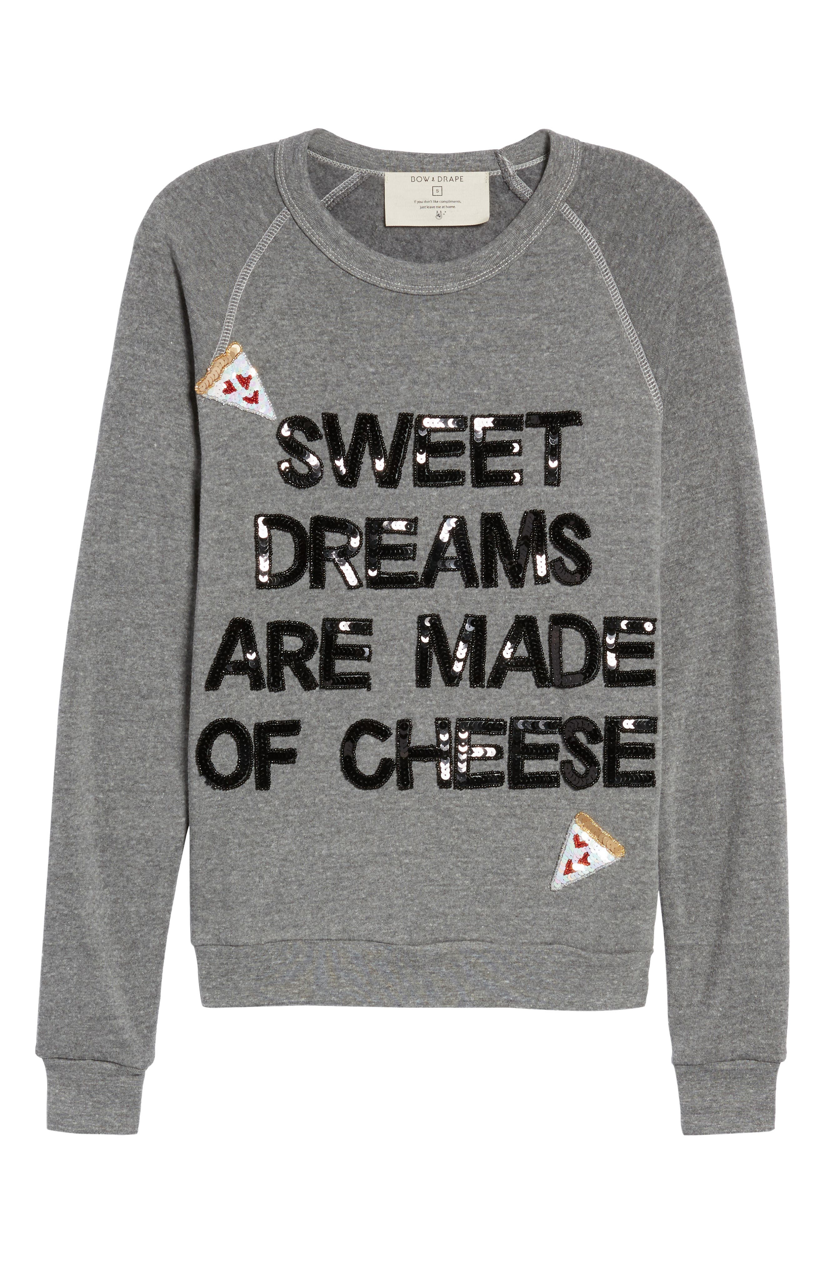 Sweet Dreams are Made of Cheese Sweatshirt,                             Alternate thumbnail 6, color,