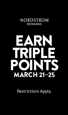 Nordstrom Rewards. Earn Triple Points March 21-25.