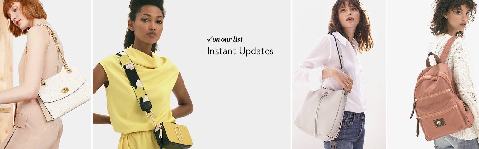 Instant updates.