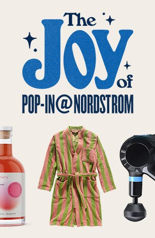 The Joy of Pop-In@Nordstrom.
