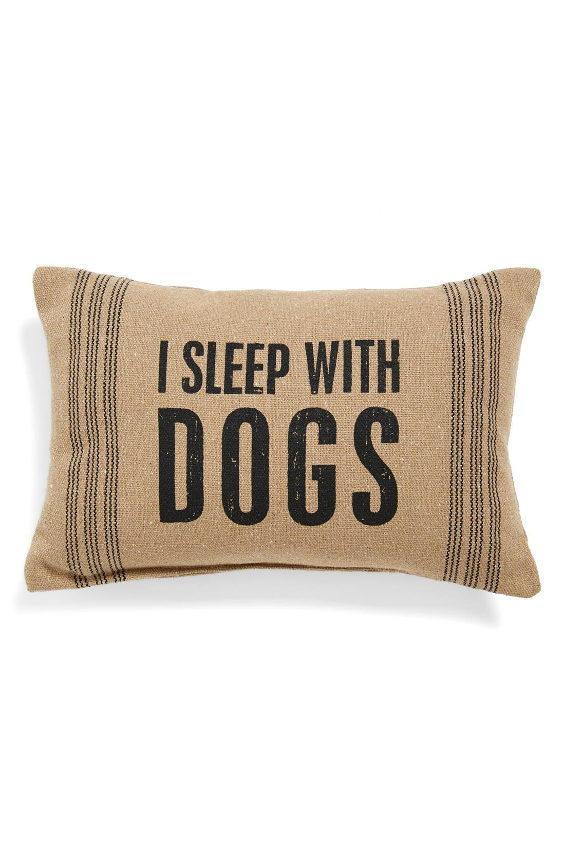 'I Sleep With Dogs' Pillow,                             Main thumbnail 1, color,                             250