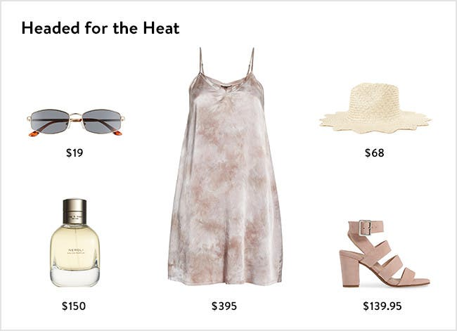 Headed for the heat: women's clothing, shoes, hats, sunglasses and fragrance.