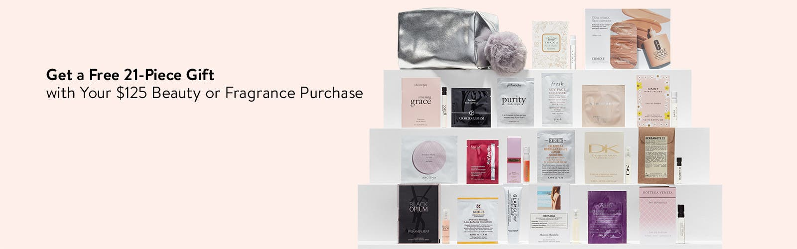 Get a free 21-piece gift with $125 beauty or fragrance purchase.