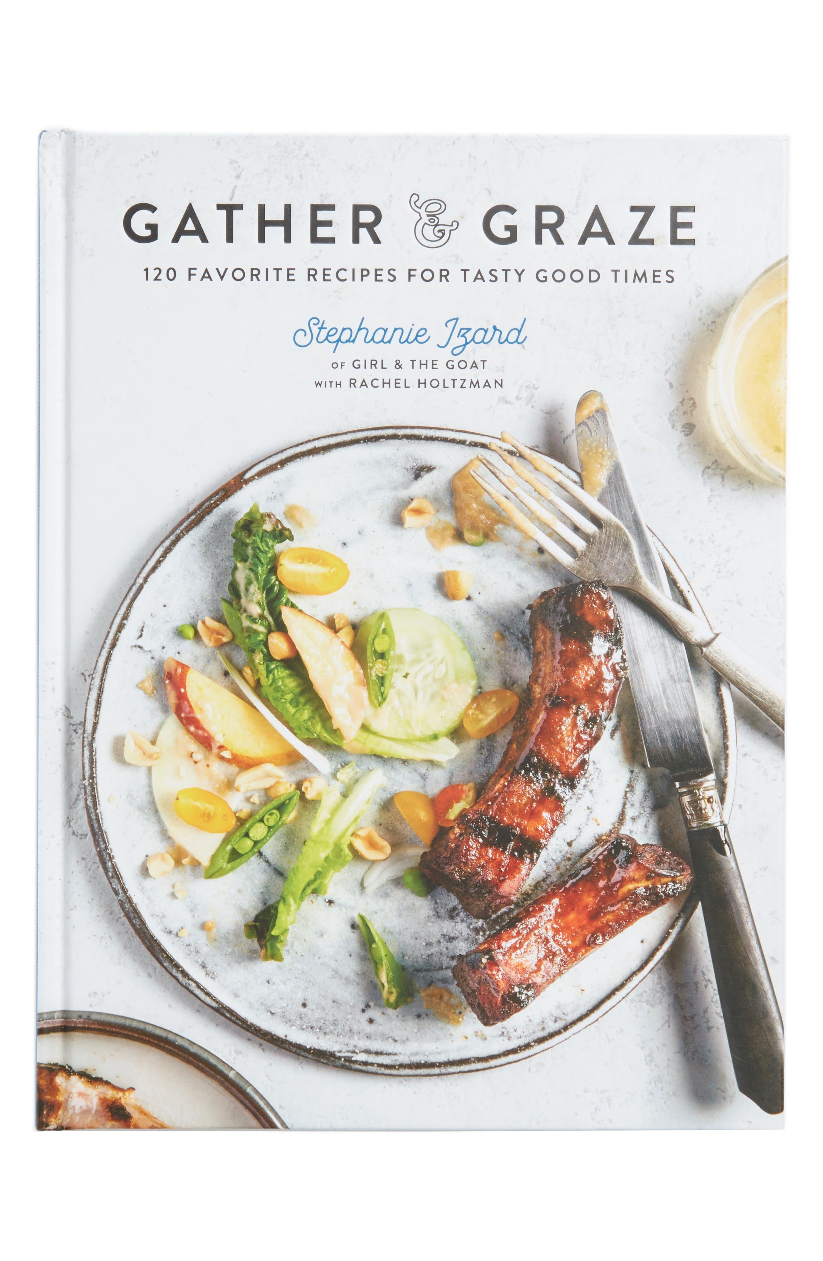 Gather & Graze: 120 Favorite Recipes for Tasty Good Times Cookbook,                             Alternate thumbnail 3, color,                             960