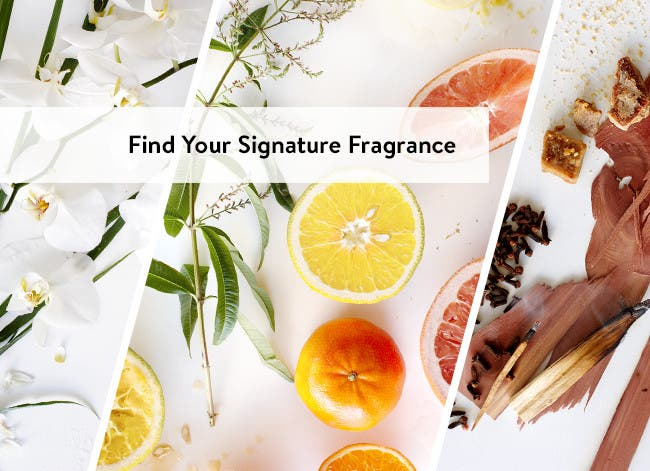 Find your signature fragrance.