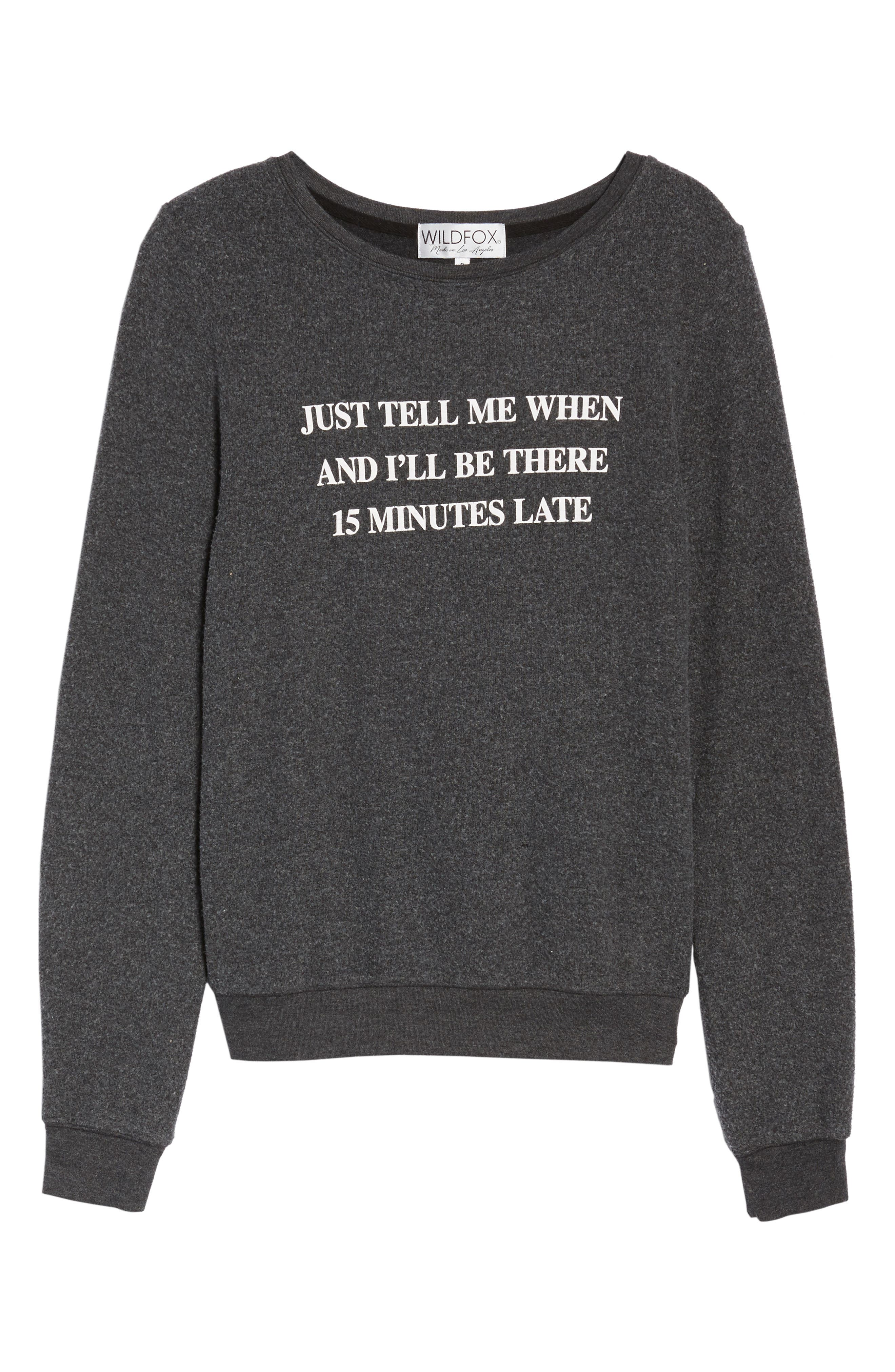 Just Tell Me When Sweatshirt,                             Alternate thumbnail 6, color,
