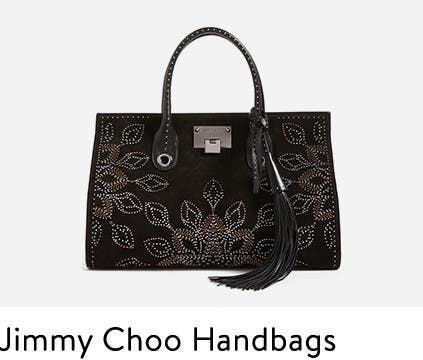 Jimmy Choo handbags.