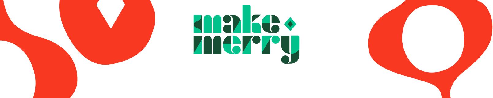 Make merry.
