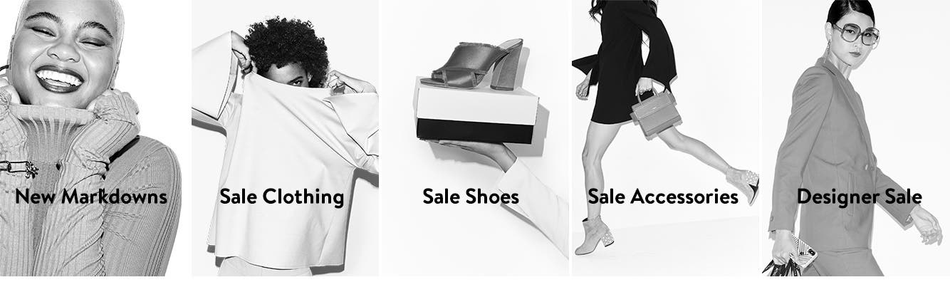 Shop new markdowns. Shop Sale clothing. Shop Sale shoes. Shop Sale accessories. Shop Designer sale.