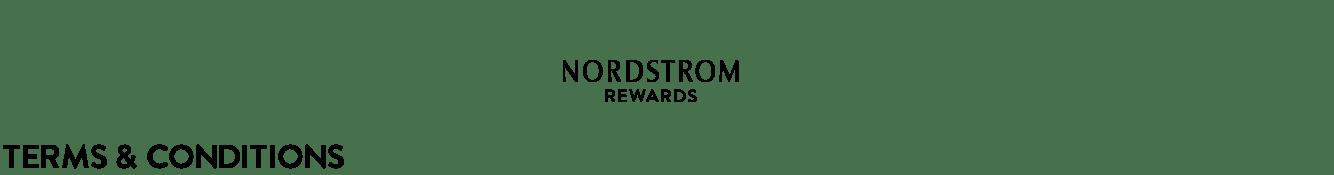 Nordstrom Rewards Terms & Conditions.