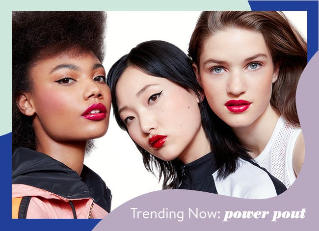Trending now: Power Pout.
