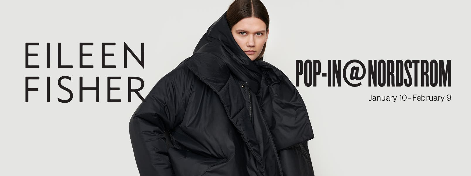 Pop-In@Nordstrom x Eileen Fisher, January 10 to February 9.