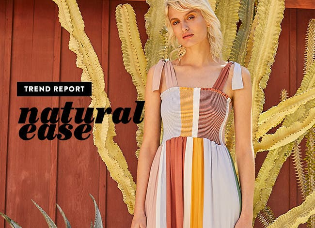 Trend report: natural ease.
