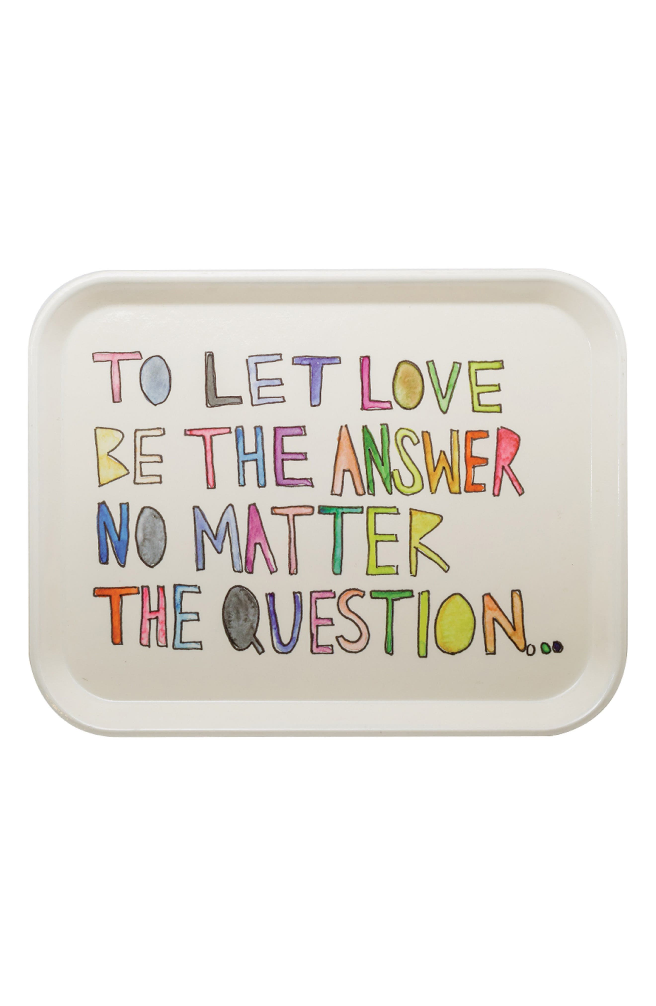 Let Love be the Answer Tray,                             Alternate thumbnail 2, color,                             WHITE