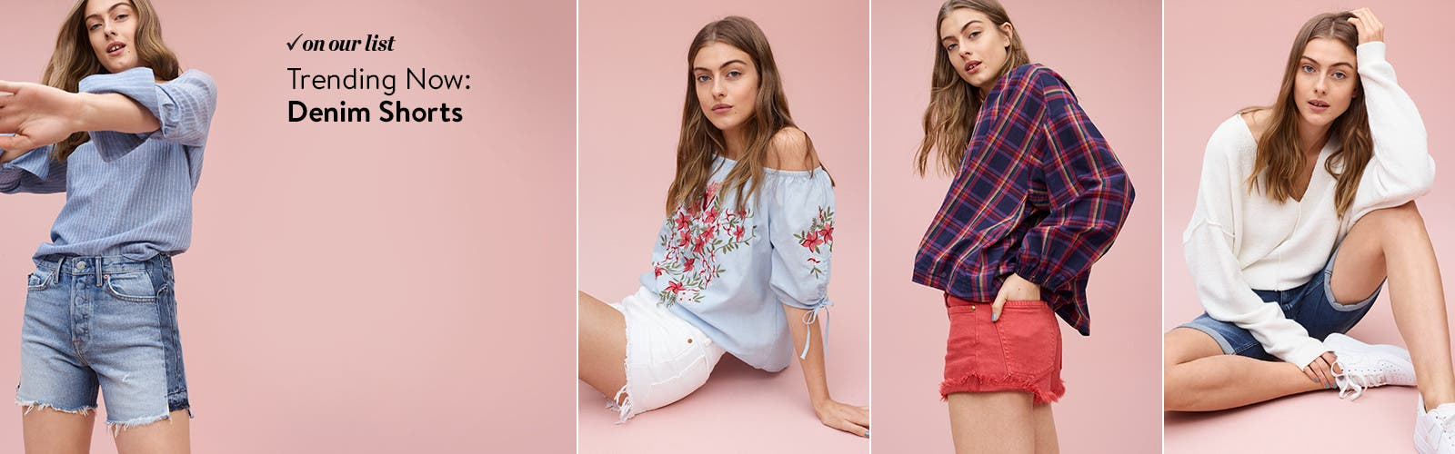 Trending now: denim shorts.