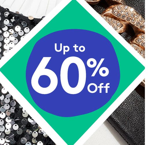 Festive and party styles up to sixty percent off.