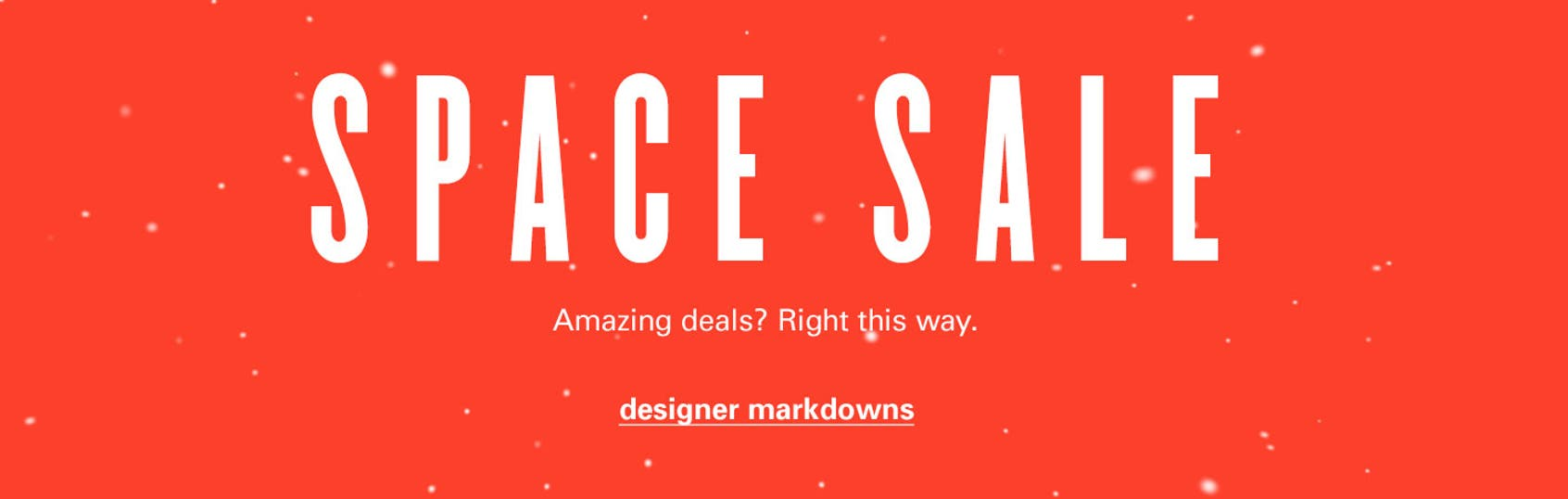 SPACE sale: designer markdowns.