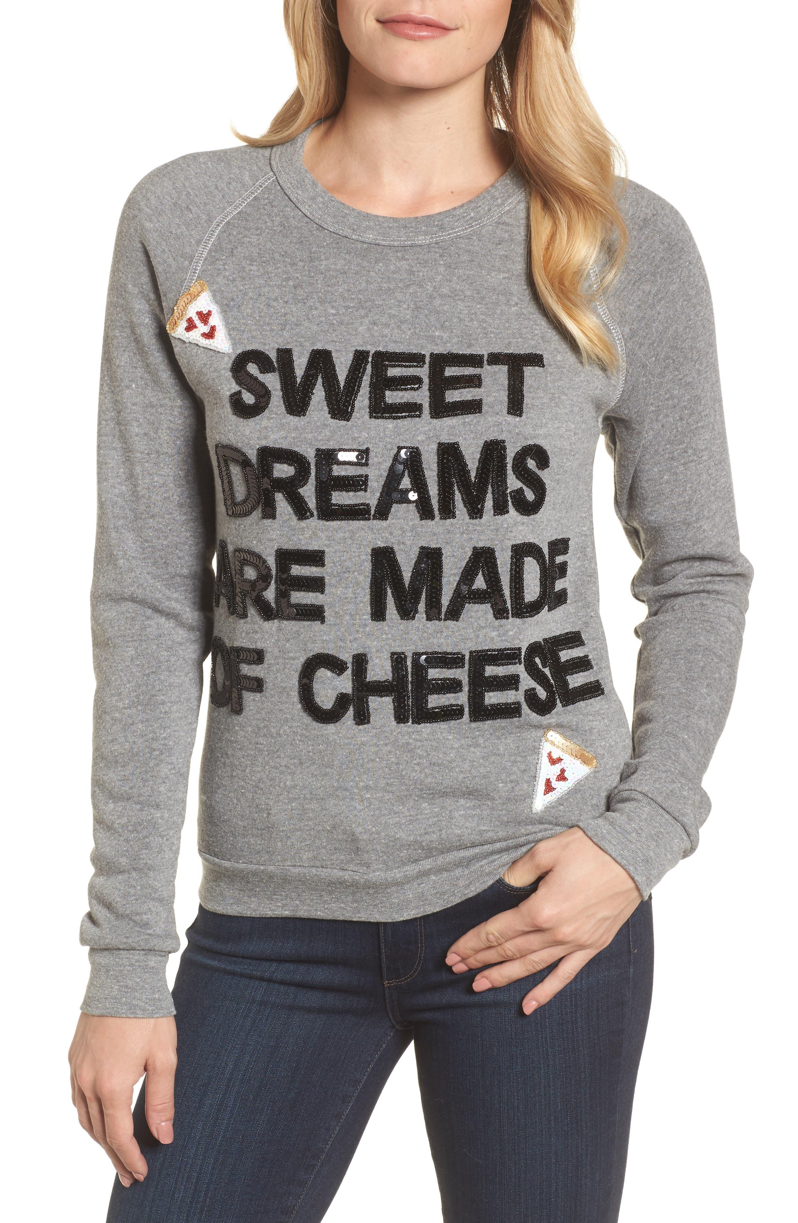 Sweet Dreams are Made of Cheese Sweatshirt,                             Main thumbnail 1, color,