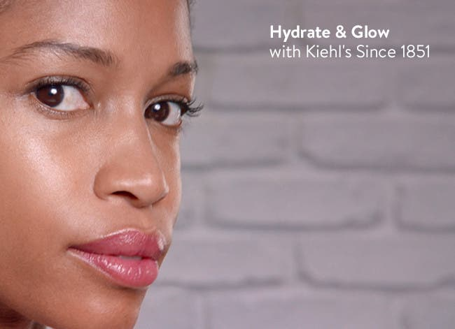 Hydrate and glow with Kiehl's Since 1851.