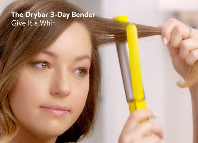 The Drybar 3-Day Bender: give it a whirl.