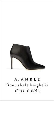 "Ankle boot shaft height is 3"" to 8 3/4""."