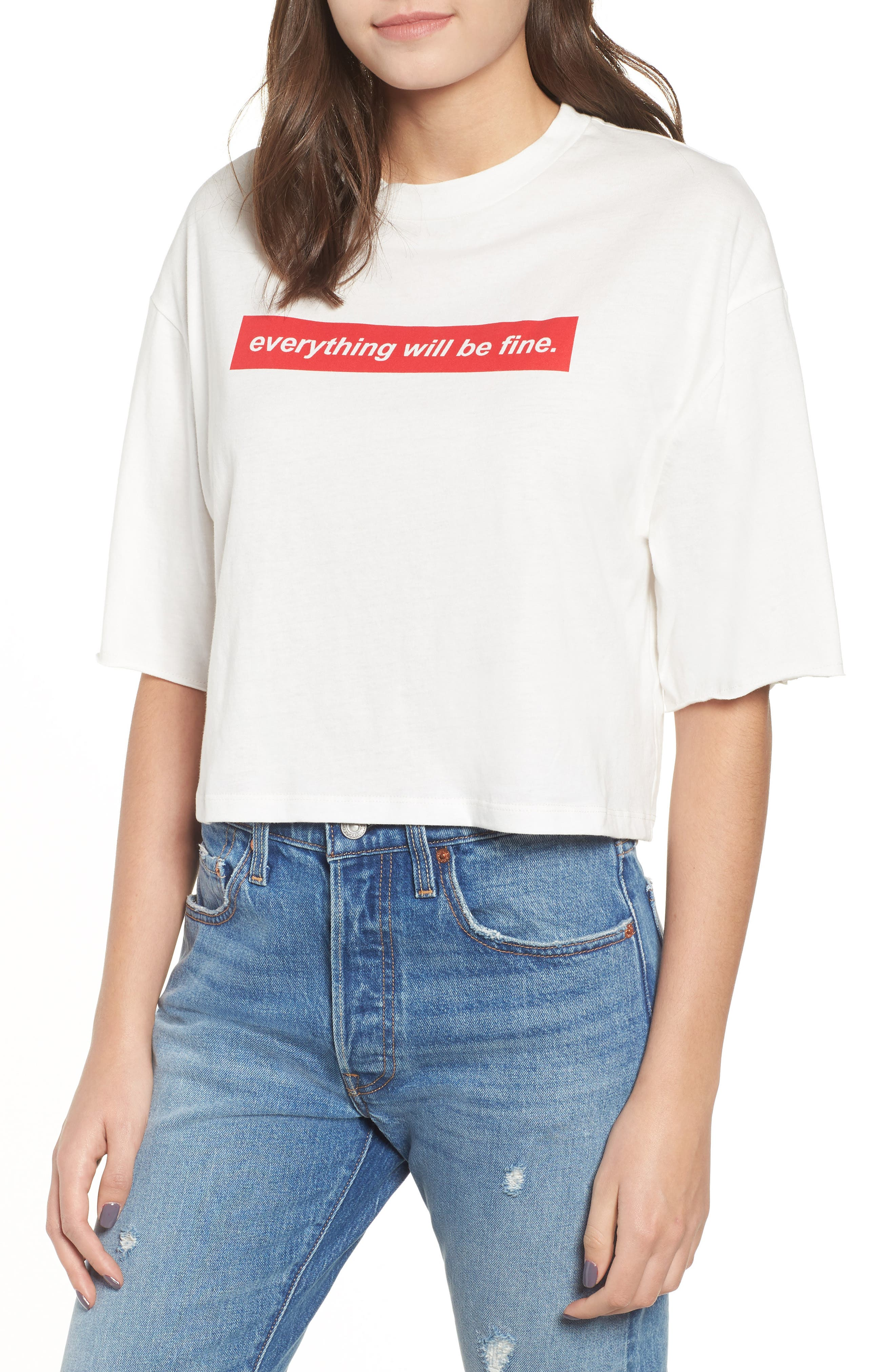 Everything Will Be Fine Tee,                             Main thumbnail 1, color,                             WHITE