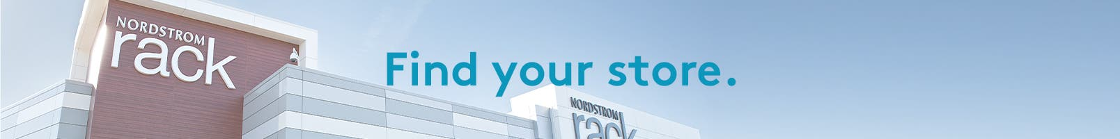 Find your store. Image: Nordstrom Rack store.