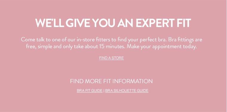 Get an expert bra fitting.