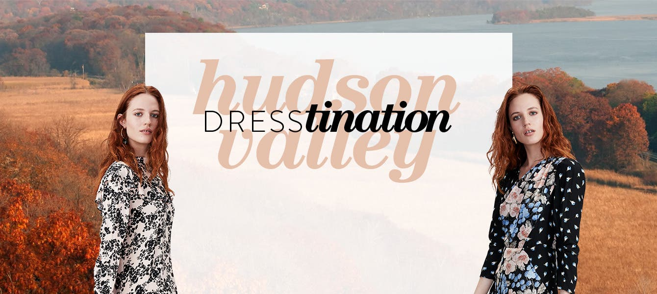 Dresstination: Hudson Valley.